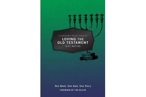 A Christian's Pocket Guide to Loving The Old Testament: One God, One Book, One Story