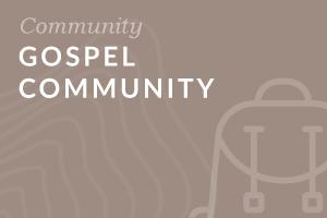 Foundation-level: Gospel Community
