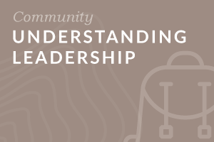 Foundation: Understanding Leadership