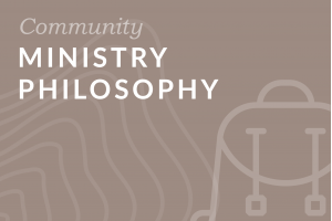 Foundation: Ministry Philosophy