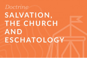 Seminary: Salvation, the Church and Eschatology