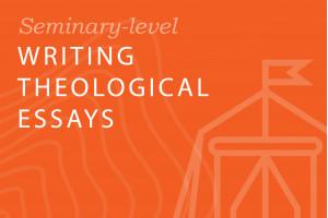 Writing Theological Essays