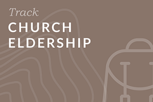 Church Eldership Track Bundle