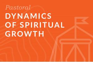 Seminary: Dynamics of Spiritual Growth