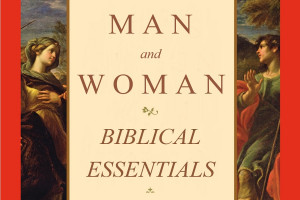 Man and Woman: Biblical Essentials