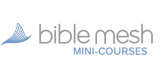 BibleMesh Mini Courses