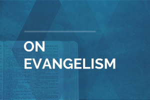 Key Verses on Evangelism