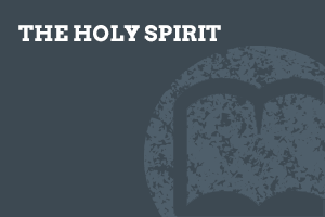 The Holy Spirit (Foundation-level)