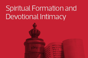 Spiritual Formation and Devotional Intimacy
