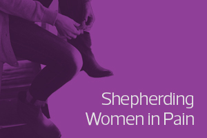 Shepherding Women in Pain
